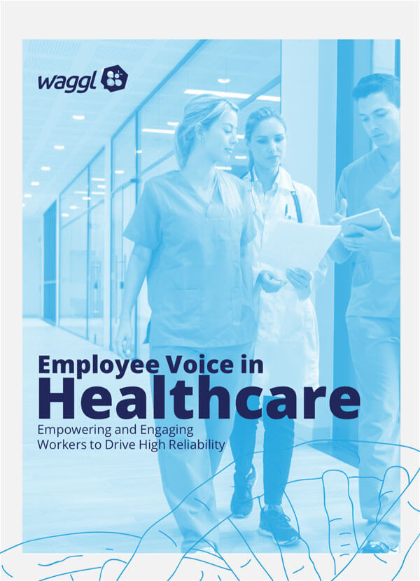 Employee Voice Drives High Reliability in Healthcare